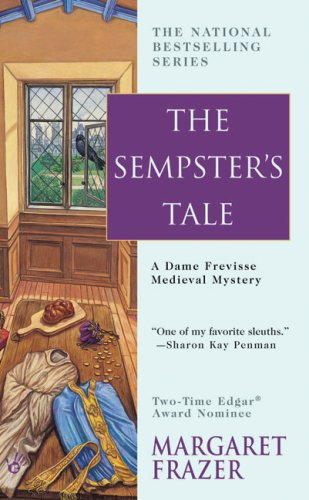 The Sempster's Tale By Margaret Frazer