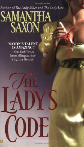 The Lady's Code By Samantha Saxon