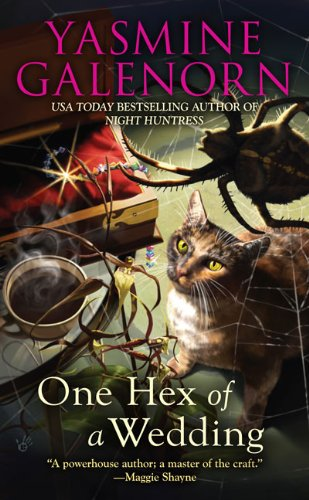 One Hex Of A Wedding By Yasmine Galenorn