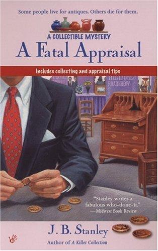 A Fatal Appraisal By J B Stanley