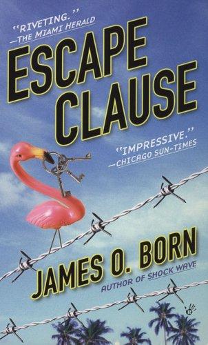 Escape Clause By James O Born