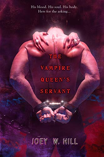 THE Vampire Queen's Servant By Joey W. Hill