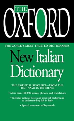 The Oxford New Italian Dictionary: The Essential Resource, Revised and Updated By Oxford University Press