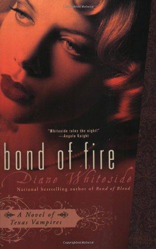 Bond Of Fire By Diane Whiteside