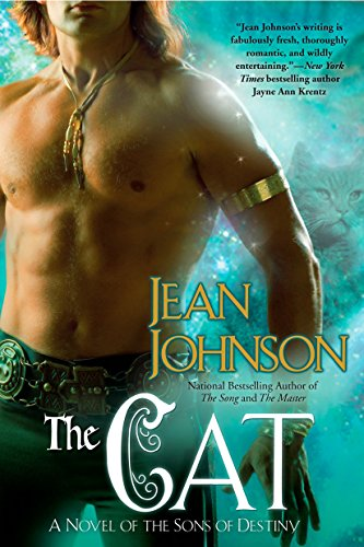 Cat, The: A Novel of the Sons of Destiny By Jean Johnson