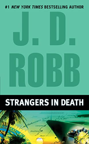 Strangers in Death By J D Robb