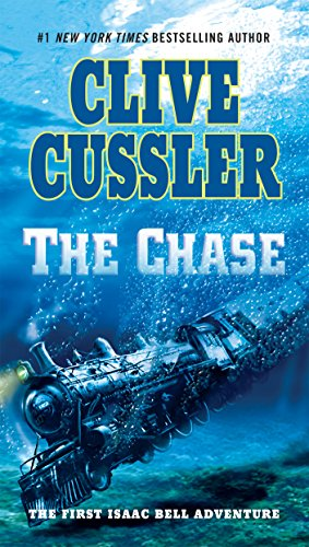 The Chase (Isaac Bell Adventure)