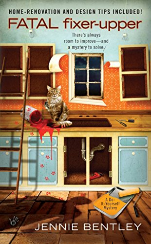 Fatal Fixer-Upper By Jennie Bentley