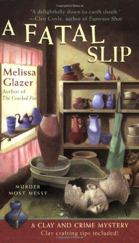 A Fatal Slip By Melissa Glazer