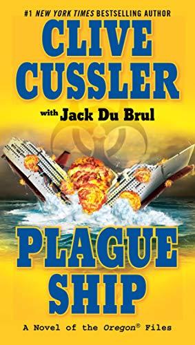 Plague Ship By Clive Cussler