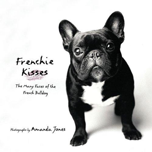 Frenchie Kisses By Amanda Jones