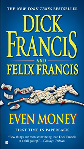 Even Money By Dick Francis (Fiction)