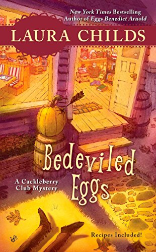 Bedeviled Eggs (Cackleberry Club Mysteries) By Laura Childs