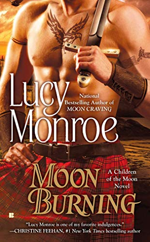 Moon Burning By Lucy Monroe