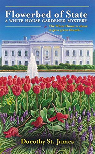 Flowerbed of State By Dorothy St James