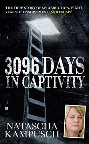 3,096 Days in Captivity By Natascha Kampusch