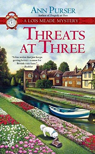 Threats at Three: A Lois Meade Mystery by Ann Purser