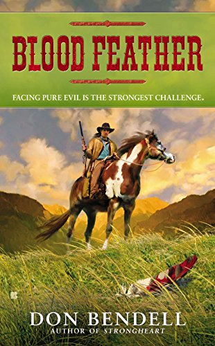Blood Feather By Don Bendell