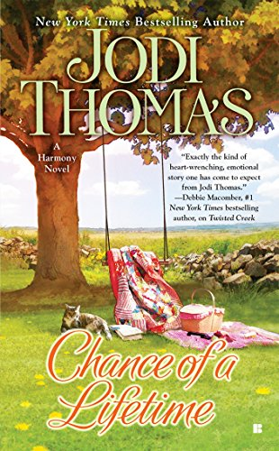 Chance of a Lifetime By Jodi Thomas