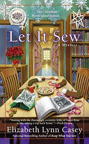 Let It Sew By Elizabeth Lynn Casey