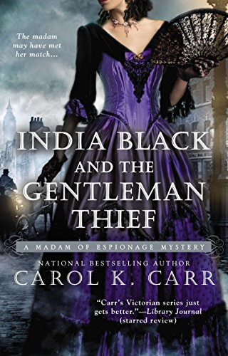 India Black and the Gentleman Thief By Carol K Carr