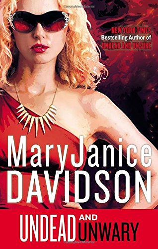 Undead and Unwary By MaryJanice Davidson