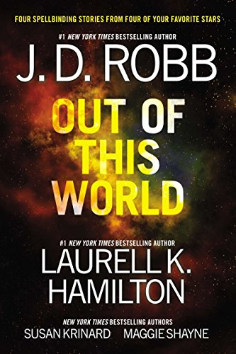 Out of This World By J D Robb