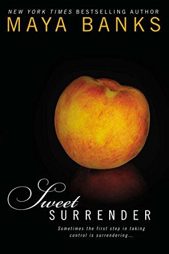 Sweet Surrender: Sweet Book 1 By Maya Banks