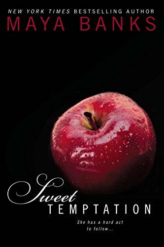 Sweet Temptation: Sweet Book 4 By Maya Banks