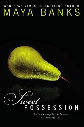Sweet Possession: Sweet Book 5 By Maya Banks