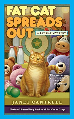 Fat Cat Spreads Out: Fat Cat Mystery Book 2 By Janet Cantrell