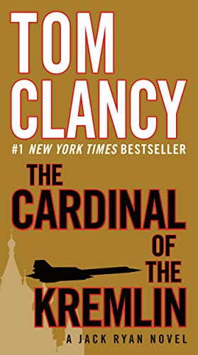 The Cardinal of the Kremlin By Tom Clancy