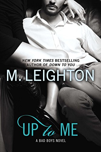 Up to Me By M Leighton