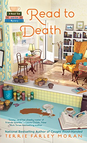 Read to Death: A Read 'Em and Eat Mystery By Terrie Farley Moran