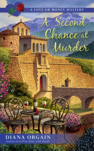 A Second Chance At Murder By Diana Orgain