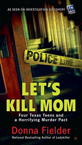Let's Kill Mom By Donna Fielder