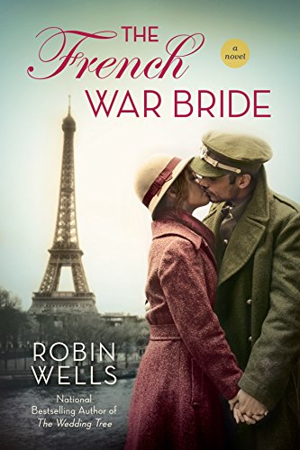 The French War Bride By Mr Robin Wells