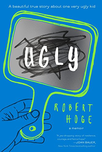 Ugly By MR Robert Hoge
