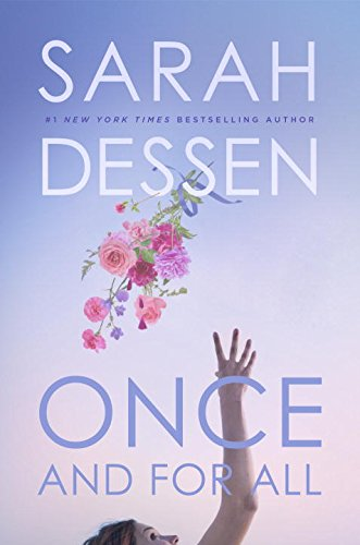 Once & for All By Sarah Dessen