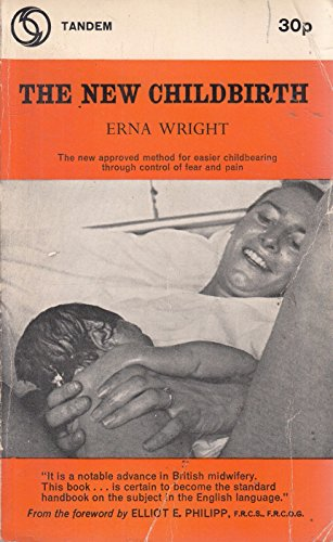 New Childbirth By Erna Wright