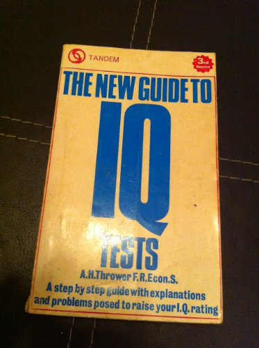 New Guide to I. Q. Tests By Arthur Henry Thrower