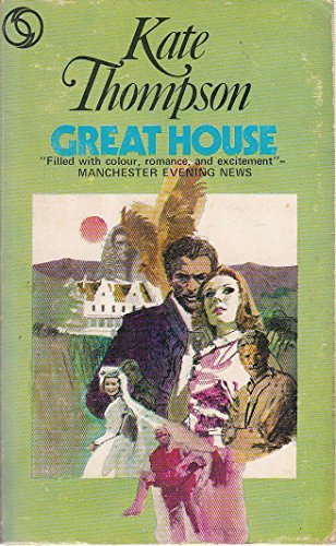 Great House By Kate Thompson