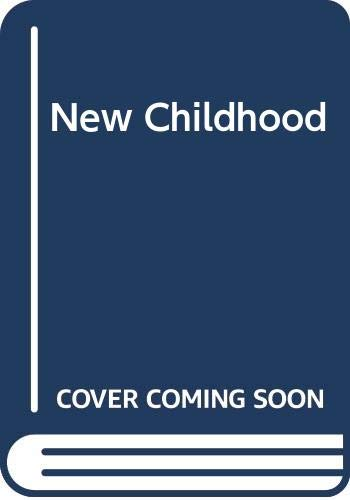 New Childhood By Erna Wright
