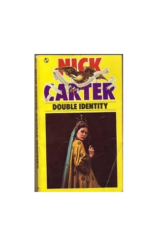 Double Identity (A Killmaster Spy Chiller) By Nick Carter