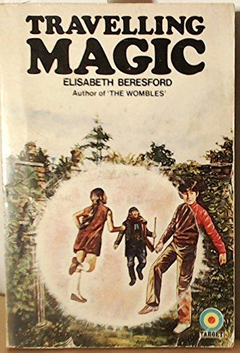 Travelling Magic By Elisabeth Beresford