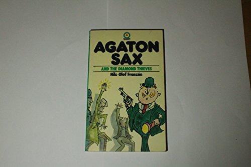 Agaton Sax and the Diamond Thieves By Nils Olof Franzen