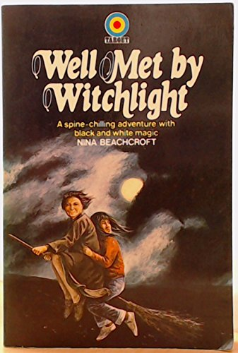 Well Met by Witchlight By Nina Beachcroft