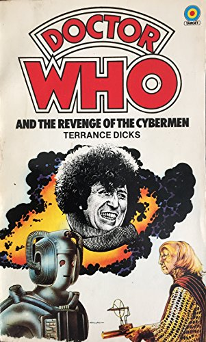 Doctor Who and the Revenge of the Cybermen By Terrance Dicks
