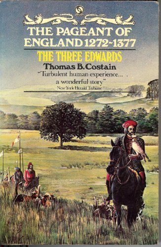 Three Edwards By Thomas Costain