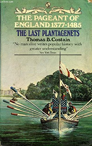 Last Plantagenets By Thomas Costain
